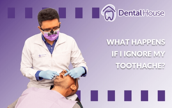 What Happens If I Ignore My Toothache?